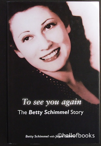 Image for To see you again: The Betty Schimmel Story