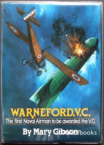 "Image for ""Warneford, V. C.: The first Naval Airman to be awarded the V. C."""