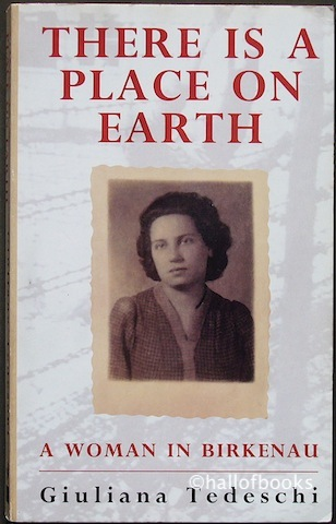 Image for There Is A Place On Earth: A Woman In Birkenau