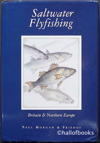 Saltwater Flyfishing: Britain and Northern Europe