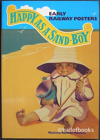 Image for Happy As A Sand-Boy: Early Railway Posters