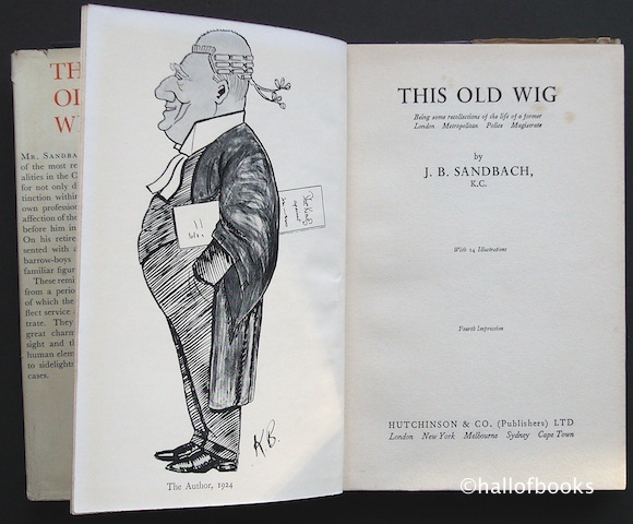 Image for This Old Wig: Being some Recollections of a former London Metropolitan Police Magistrate