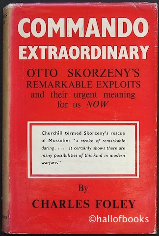 Image for Commando Extraordinary: Otto Skorzeny's Remarkable Exploits and their urgent meaning for us Now.