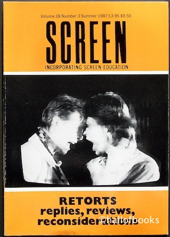 "Image for ""Screen Incorporating Screen Education. Retorts: replies, reviews, reconsiderations. Volume 28, Number 3, Summer 1987"""