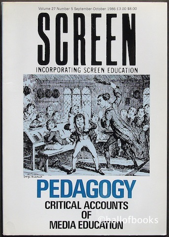 "Image for ""Screen Incorporating Screen Education. Pedagogy: Critical Accounts of Media Education. Volume 27, Number 5, September-October 1986."""