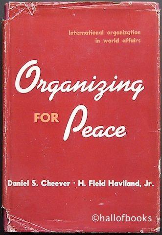 Image for Organizing For Peace. International Organization In World Affairs