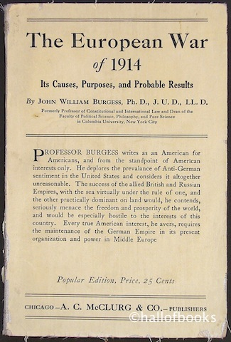 "Image for ""The European war of 1914: Its Causes, Purposes, and Probable Results"""