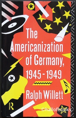 "Image for ""The Americanization of Germany, 1945-1949"""