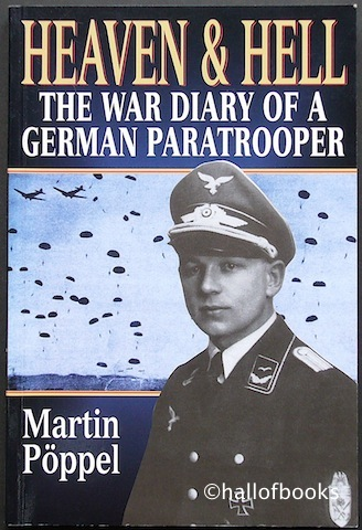 Image for Heaven and Hell: The War Diary Of A German Paratrooper