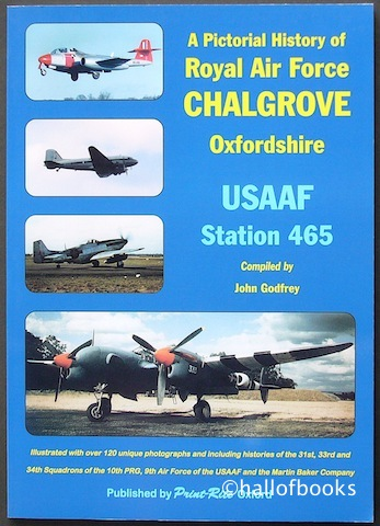"Image for ""A Pictorial History of Royal Air Force Chalgrove, Oxfordshire: USAF Station 465"""