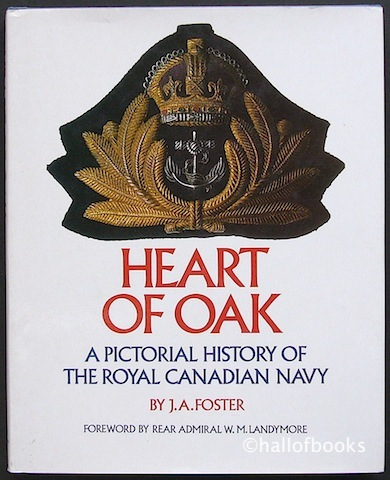 Image for Heart Of Oak: A Pictorial History Of The Royal Canadian Navy