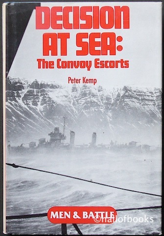 Image for Decision At Sea: The Convoy Escorts