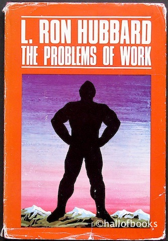 Image for The Problems Of Work: Scientology Applied To The Work-A-Day World