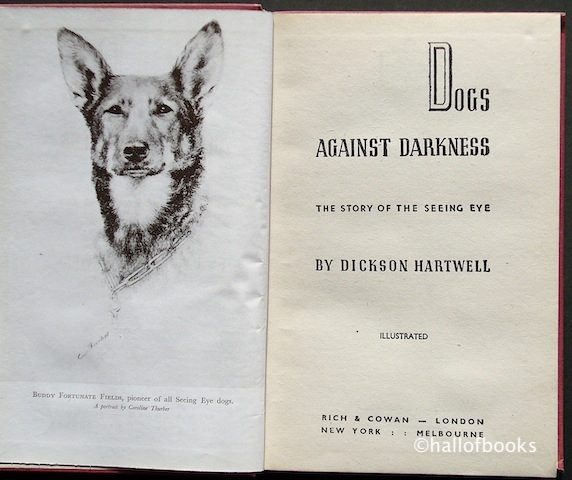 Image for Dogs Against Darkness: the Story Of The Seeing Eye