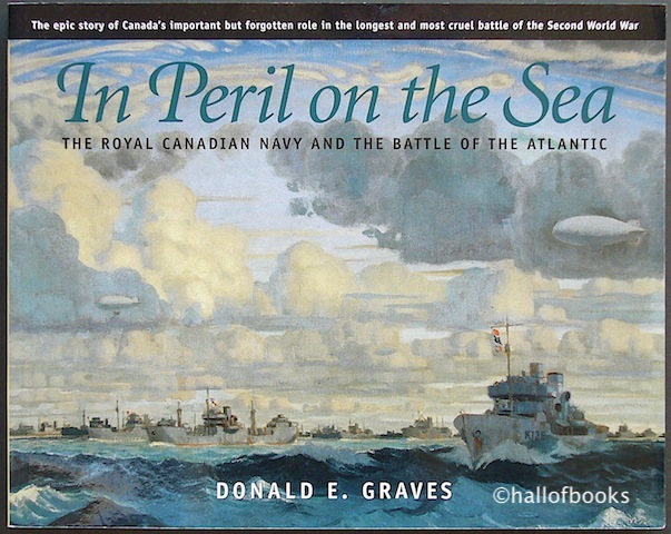 Image for In Peril On The Sea: The Royal Canadian Navy And The Battle Of The Atlantic