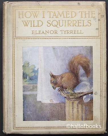 Image for How I Tamed The Wild Squirrels with the Story of Bunty and Fritz