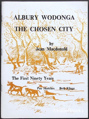 Image for Albury Wodonga The Chosen City: The First Ninety Years
