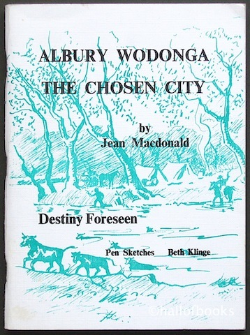 Image for Albury Wodonga The Chosen City: Volume II Destiny Foreseen