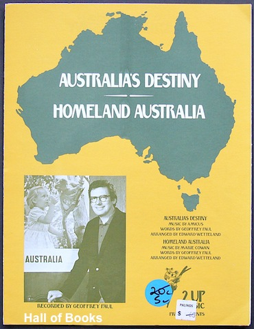 Image for Australia's Destiny/Homeland Australia, arranged by Edward Wetteland and recorded by Geoffrey Paul
