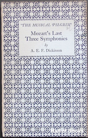 Image for Mozart's Last Three Symphonies. The Musical Pilgrim.