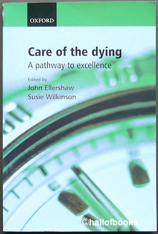 Image for Care of the dying: A pathway to excellence