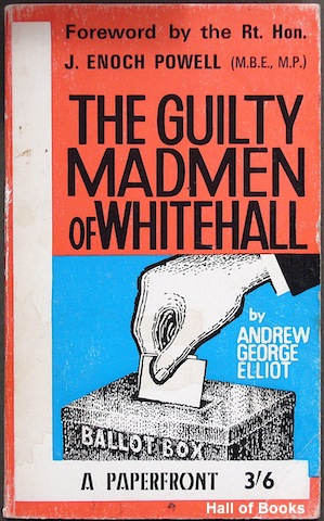 Image for The Guilty Madmen Of Whitehall: Nations Like Men Go Mad