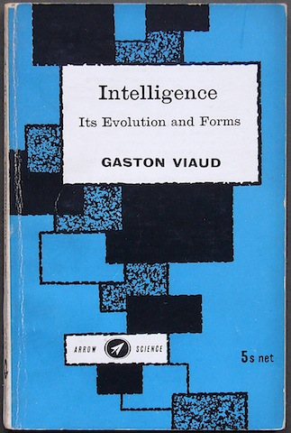 Image for Intelligence: Its Evolution and Forms