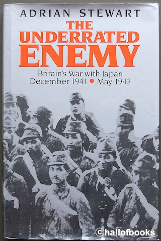 Image for The Underrated Enemy: Britain's War with Japan December 1941 - May 1942