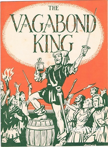 "Image for ""The Vagabond King, a musical play based on Justin Huntly McCarthy's Romance: If I Were King"""
