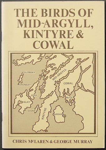 "Image for ""The Birds Of Mid-Argyll, Kintyre and Cowal"""