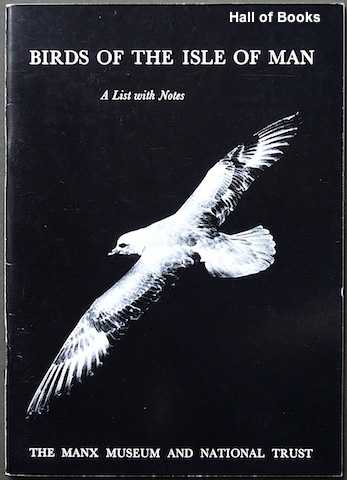 Image for The Birds of the Isle of Man: A List with Notes