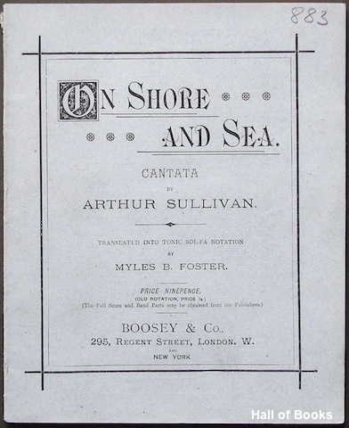 Image for On Shore and Sea: Dramatic Cantata by Arthur Sullivan translated into Tonic Sol-Fa Notation by Myles B. Foster