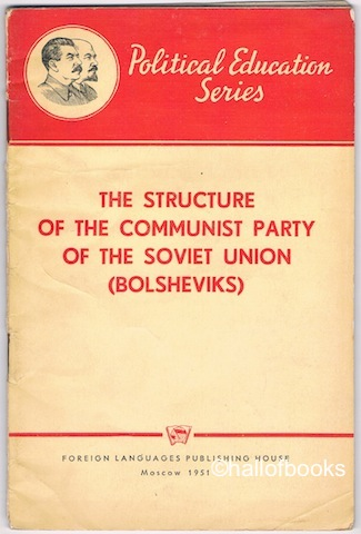 Image for The Structure Of The Communist Party Of The Soviet Union (Bolsheviks)