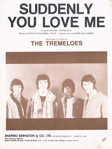 Image for Suddenly You Love Me. Recorded by The Tremeloes