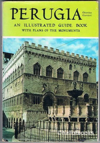 Image for Perugia: An Illustrated Guide Book with plans of the Monuments