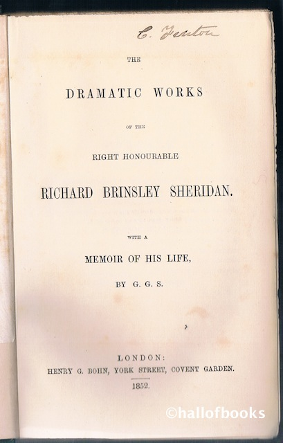 "Image for ""The Dramatic Works of the Right Honourable Richard Brinsley Sheridan, with a Memoir of His Life by G. G. S."""