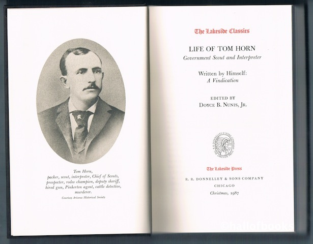 Image for Life Of Tom Horn: Government Scout and Interpreter. Written by Himself: A Vindication.