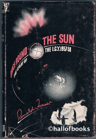 Image for Once Round The Sun: The Story Of The International Geophysical Year 1957-58