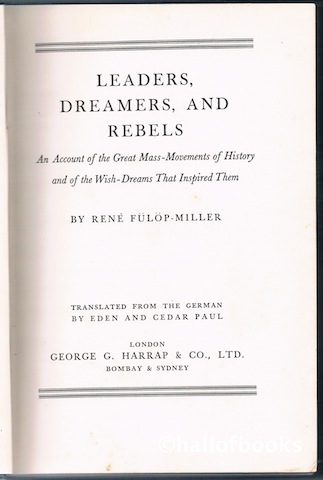 "Image for ""Leaders, Dreamers, And Rebels: An Account of the Great Mass-Movements of History and of the Wish-Dreams That Inspired Them"""