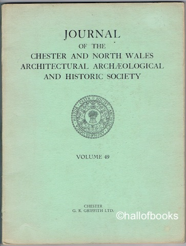 Image for Journal Of The Chester And North Wales Architectural Archaeological And Historic Society: Volume 49