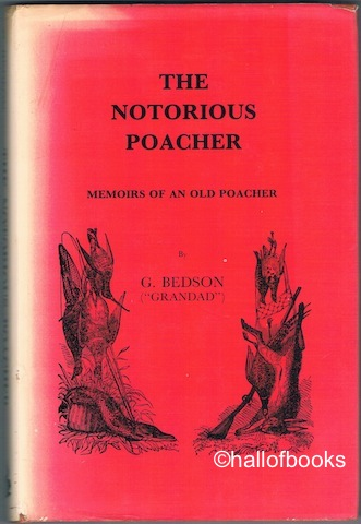 Image for The Notorious Poacher: Memoirs Of A Old Poacher