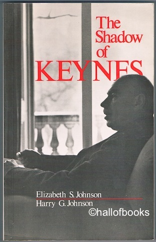 "Image for ""The Shadow Of Keynes: Understanding Keynes, Cambridge and Keynesian Economics"""