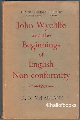 John Wycliffe and the Beginnings of English Nonconformity