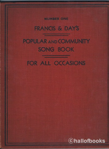 Image for Francis & Day's Popular and Community Song Book For All Occasions. Number One