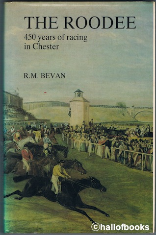 Image for The Roodee: 450 Years Of Racing In Chester