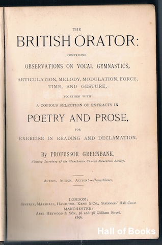 "Image for ""The British Orator: Comprising Observations On Vocal Gymnastics, Articulations, Melody, Modulation, Force, Time, And Gesture, Together With A Copious Selection Of Extracts In Poetry And Prose For Exercise in Reading And Declamation"""