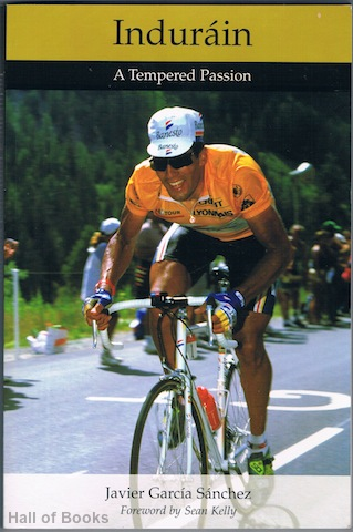 Image for Indurain: A Tempered Passion