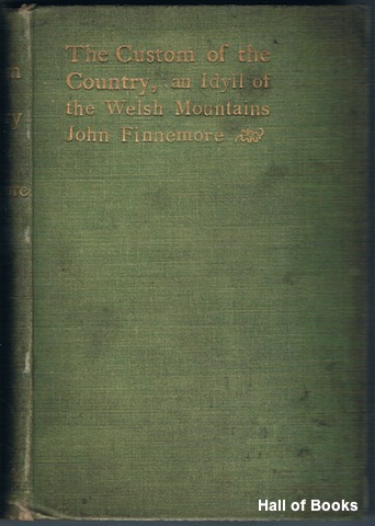Image for The Custom Of The Country: An Idyll Of The Welsh Mountains