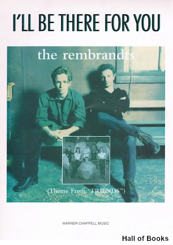"Image for ""I'll Be There For You (Theme From 'Friends'), recorded by The Rembrandts"""