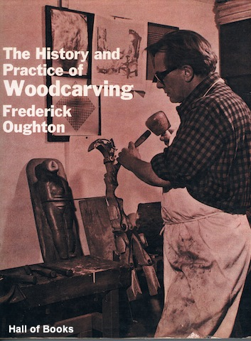 Image for The History And Practice Of Woodcarving